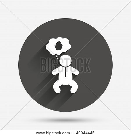 Baby infant think about food sign icon. Toddler boy in pajamas or crawlers body symbol. Circle flat button with shadow. Vector