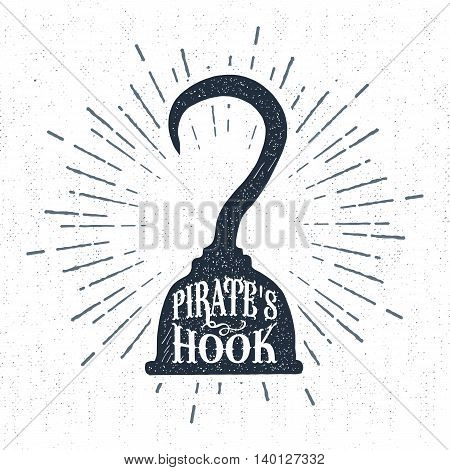 Hand drawn vintage label retro badge with textured pirate hook vector illustration and