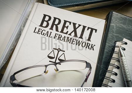 Brexit Legal Framework Book - Laws And Impact Of Brexit And Euro