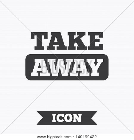 Take away sign icon. Takeaway food or coffee drink symbol. Graphic design element. Flat take away symbol on white background. Vector