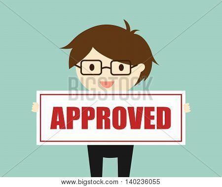 Business concept, Businessman holding 'approved' banner. Vector illustration.