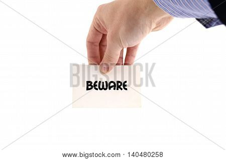 Beware text concept isolated over white background