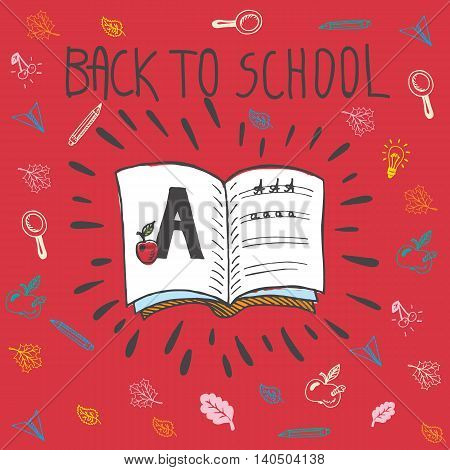 Back to school hand drawn doodle card with spell book and alphabet exercise. The spell book on red background
