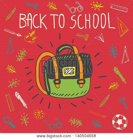 Back to school hand drawn doodle card with schoolbag and other school facilities. The schoolbag on red background