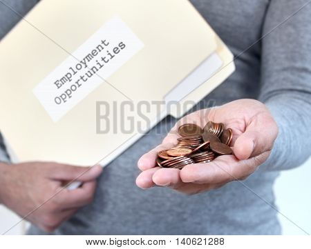 Man holding loose coins & folder with job opportunity documents