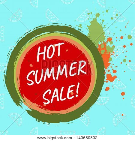 Hot summer sale template with watermelon with grunge brushes and splashes. Vector illustration.