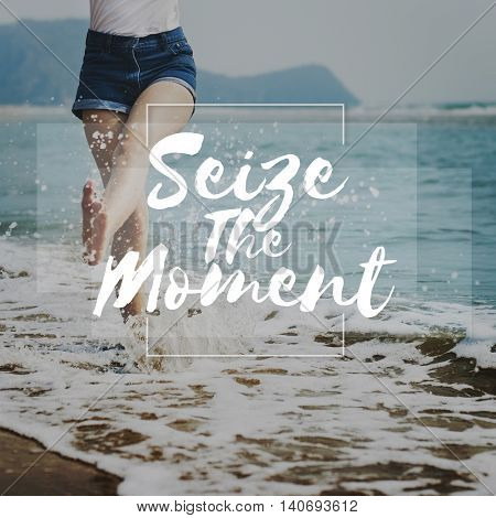 Seize Moments Enjoyment Positive Relaxation Concept poster