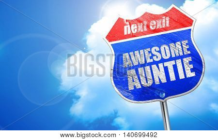 awesome auntie, 3D rendering, blue street sign poster