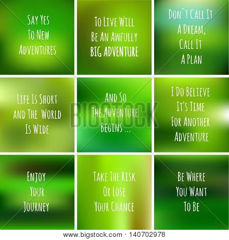 blurred adventure inspiration set. motivtional quote over blurred background. handwritten text on green poster for web design, decorativ and typography elements - vector set