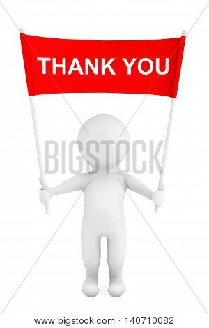 3d Person with Thank You Sign Placard Banner in Hands on a white background. 3d Rendering