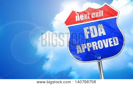 FDA approved background, 3D rendering, blue street sign