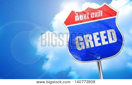 greed, 3D rendering, blue street sign
