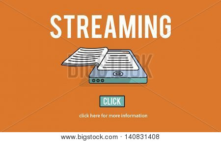 Streaming Live Broadcast Media Internet Online Networking Concept