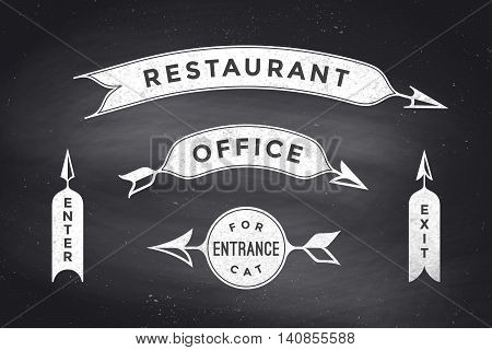 Set of vintage arrows and banners with text Restaurant, Office, Entrance, Enter, Exit. Design elements of set arrow for navigation. Retro style arrow on black chalkboard background. Vector Illustration