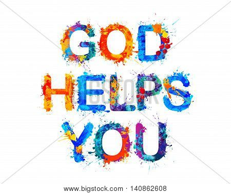 God helps you. Watercolor vector splash paint