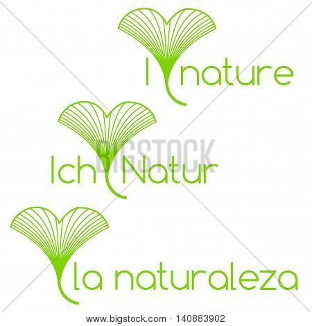 I Love Nature In English, Spanish And German With Linear Ginkgo Biloba Leaves Instead Of Heart
