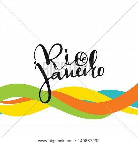 Rio de Janeiro inscription, background colors of the Brazilian flag. Calligraphy handmade greeting cards , posters phrase Rio de Janeiro. Background watercolor brush , Brazil carnival