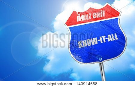 know-it-all, 3D rendering, blue street sign