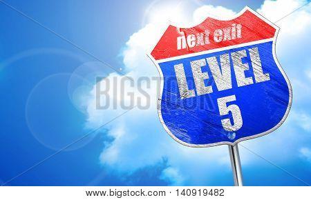 level 5, 3D rendering, blue street sign