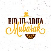 Vector Eid-Ul-Adha Mubarak Typography with Sheep Face and Chopper for Muslim Community, Festival of Sacrifice Celebration. poster