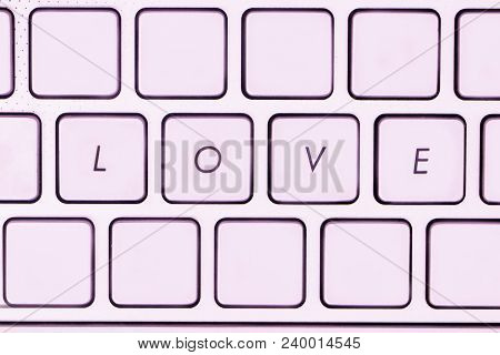 Love Text On Computer Keyboard.concepts Of Online Dating.