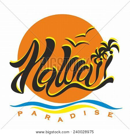 Hawaii. Paradise. Lettering. Stylish Inscription On The Background Of The Setting Sun. Romantic Imag