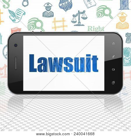 Law Concept: Smartphone With  Blue Text Lawsuit On Display,  Hand Drawn Law Icons Background, 3d Ren