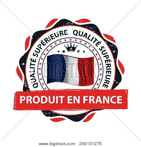 Made In France. Stamp / Label / Sticker For Print With France Text Pattern Designed For The Retail M