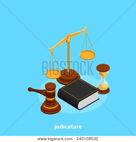 Set Of Attributes Of The Judiciary In Isometric Style