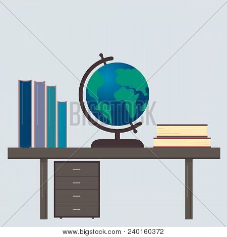 Desk  With Books And Globe. Workplace Of The Student. Education Concept. Easy To Edit Vector Design