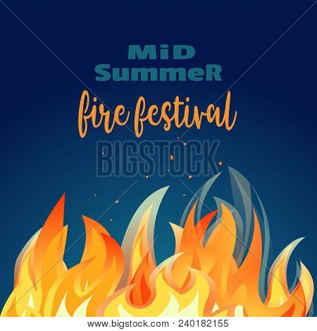 Midsummer Holiday Fire Festival Poster. Bonfire Night. Colorful Cartoon Flame Sign. Burning Flaming