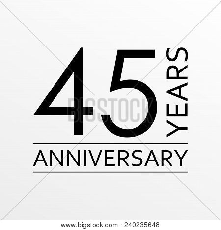 45 Years Anniversary Icon. Anniversary Decoration Template. Vector Illustration.