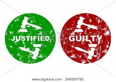 Judicial Press Rubber Stamp Guilty And Justified. Not Guilt Grunge Insignia, Label Seal Guilty, Judi