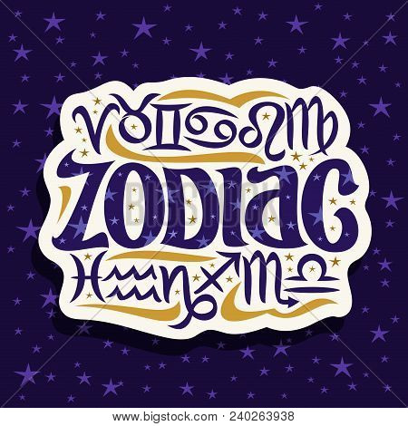 Vector Logo For Zodiac Signs, Cut Paper Label With 12 Astrology Symbols For Predicting Horoscope On