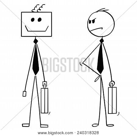 Cartoon Stick Man Drawing Conceptual Illustration Of Businessman Looking Unhappy At His Robotic Or A