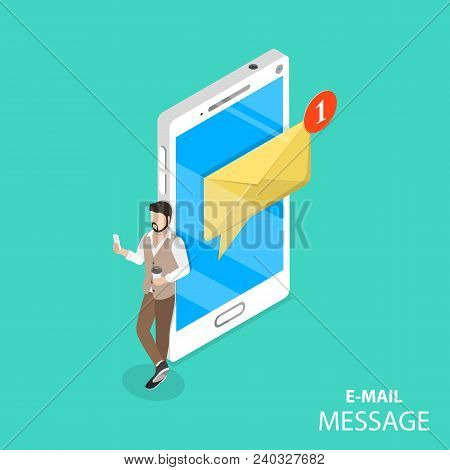 Mobile E-mail Notification Flat Isometric Vector Concept. A Man Is Browsing His New Messages On Its