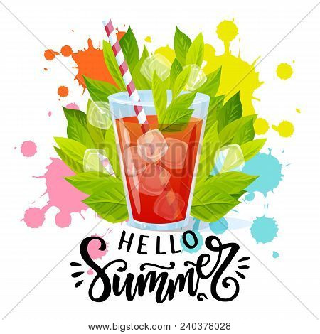 Hello Summer Hand Written Lettering. Vector Illustration With Summer Cocktail And Paint Splash.