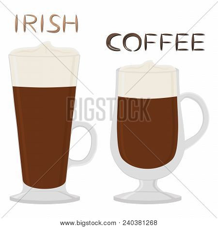 Vector Illustration For Cocktail Creamy Irish Coffee In Glass Cup With Foam. Coffee Pattern Consisti
