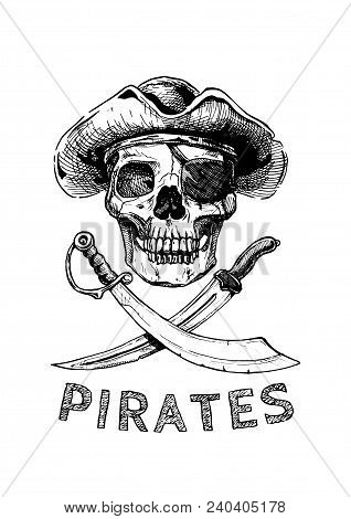 Jolly Roger. Pirate Flag. Vector Illustration Of Pirates Skull With Two Cross Swords In Ink Hand Dra