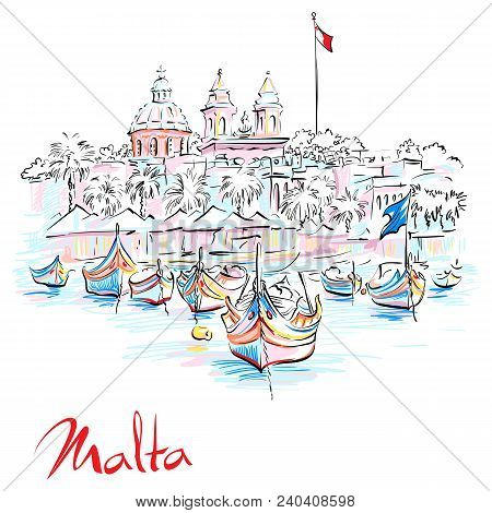 Vector Hand Drawing Of Traditional Eyed Colorful Boats Luzzu And Church In The Harbor Of Mediterrane