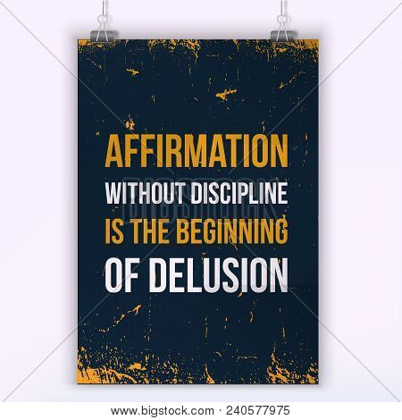 Inspirational Motivational Quote About Discipline. Typography Quote For T Shirt Fashion, Wall Art Pr