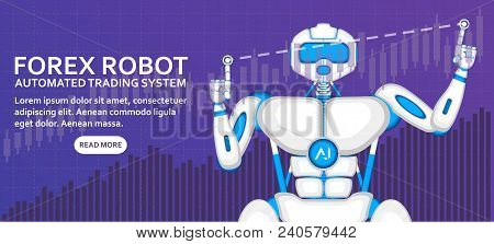 Stock Exchange Trading Robot With Financial Diagram. Automated Trading System, Computer Brokerage, C