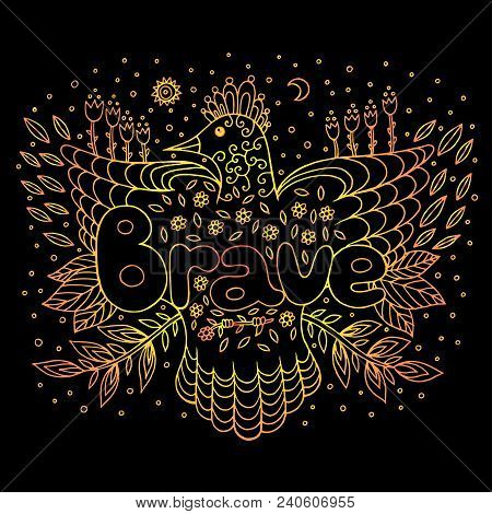 Doodle Art With Mandala And Brave Gradient Word. Lettering And Cartoon Artwork. Vector Illustration.