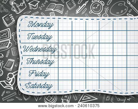 School Timetable Chalk Design Of Weekly Lesson Schedule On Black Chalkboard With Stationery Pattern.