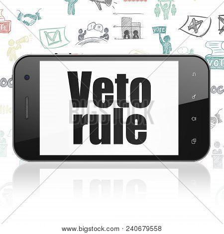Politics Concept: Smartphone With  Black Text Veto Rule On Display,  Hand Drawn Politics Icons Backg