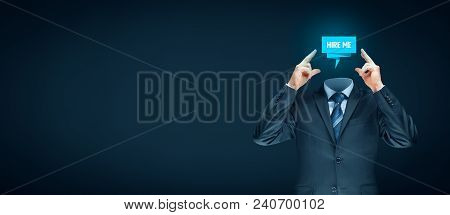 Hire Your Brain, Give Me A Job, Find A Job, Looking For A Job Concepts. Businessman With Abstract Br