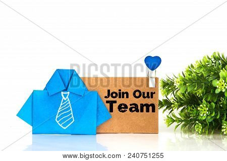 Blue Origami Shirt Paper With White Hand Drawing Necktie And Join Our Team Message On Brown Paper Ta