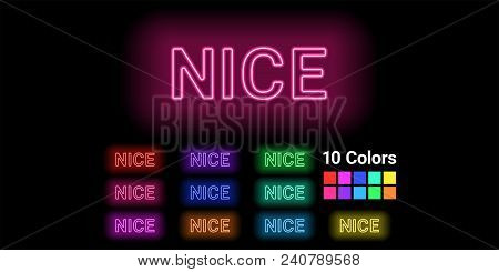 Neon Name Of Nice City. Vector Illustration Of Nice Inscription Consisting Of Neon Outlines, With Ba