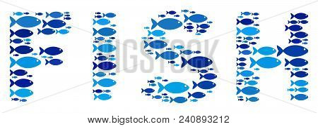 Fish Fish Word Mosaic In Blue Color Hues. Vector Fish Items Are Shaped Into Fish Word Abstraction. S
