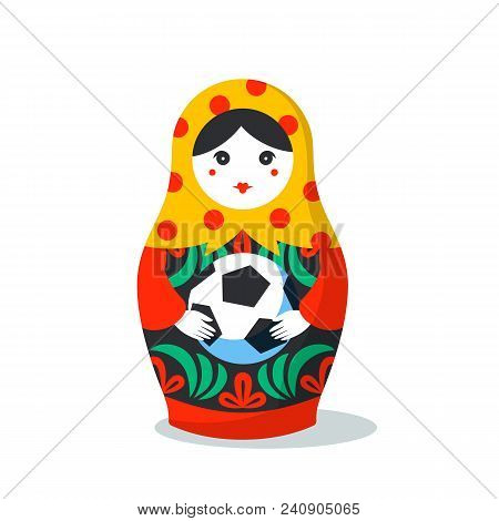 Russian Matrioshka. Russia Symbol With Soccer Ball. Vector Traditional Russian Nesting Doll With Foo